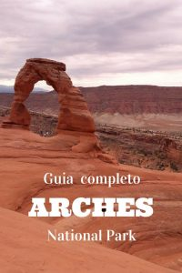 Guia completo do Arches National Park